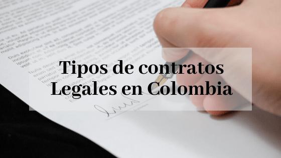 Tipos de contratos Legales en Colombia