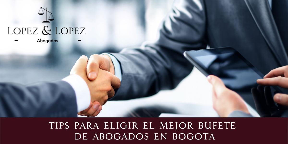 Elige el mejor Bufete de Abogados en Bogotá
